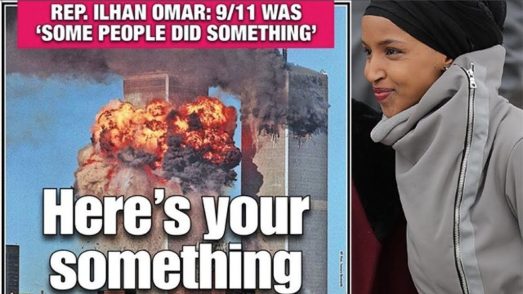 Who Does Ilhan Omar Think Did 9/11?